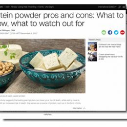 CNN.com: Protein powder pros and cons: What to know, what to watch out for