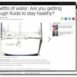 CNN.com: Benefits of water: Are you getting enough fluids to stay healthy?